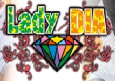 Lady DIA(レディ-ダイヤ)の紹介