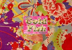 GOLD FISH(ゴールドフィッシュ)の紹介