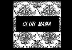 CLUB MAMA(クラブママ)の紹介